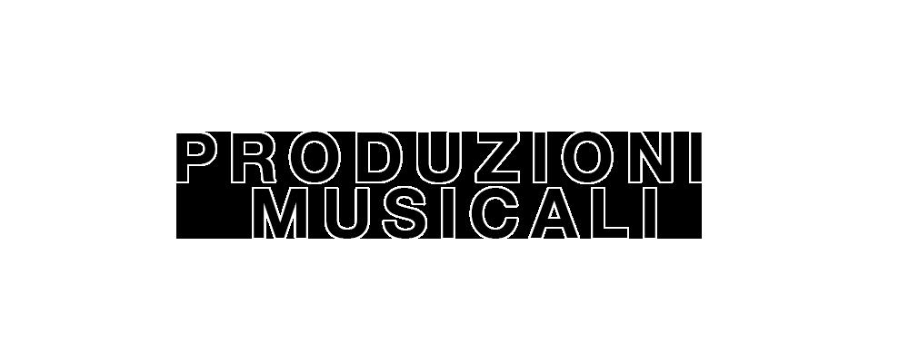 produzioni musicali
